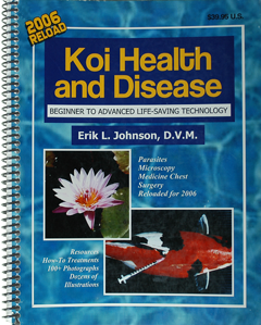 """Koi Health & Disease"" by Erik Johnson DVM"